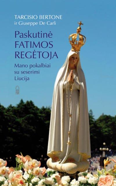 Paskutine-Fatimos-Regetoja