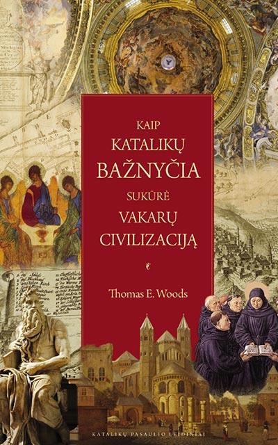 kaip-kataliku-baznycia-civilizacija