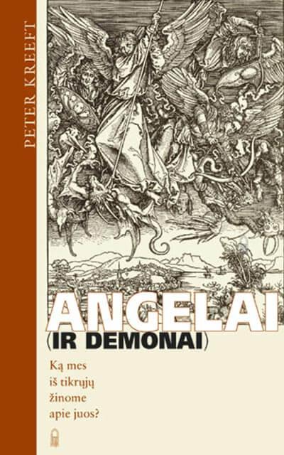 Angelai-(ir-demonai)-Ka-mes-is-tikruju-zinome-apie-juos