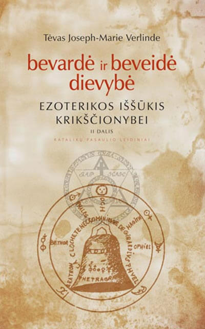 Bevarde-ir–beveide-butybe-Ezoterikos-issukis-krikscionybei-II-d