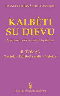Kalbeti-Su-Dievu-Gavenia