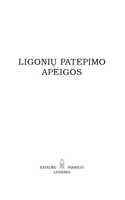 ligoniu_patepimo_apeigos